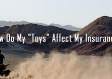 How Do My _Toys_ Affect My Insurance_