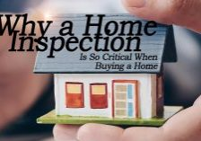 Why a Home Inspection Is So Critical When Buying a Home